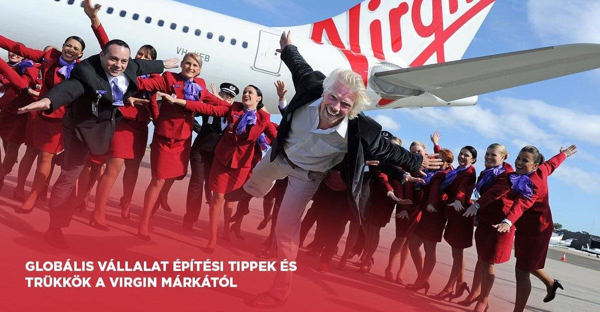 Globális vállalatépítés - Tippek és trükkök a Virgintől