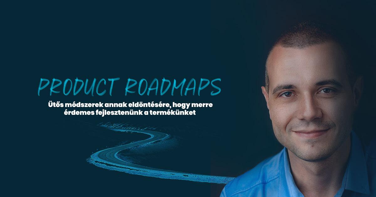 Procuct Roadmaps termékfejlesztés Zajdó Csaba